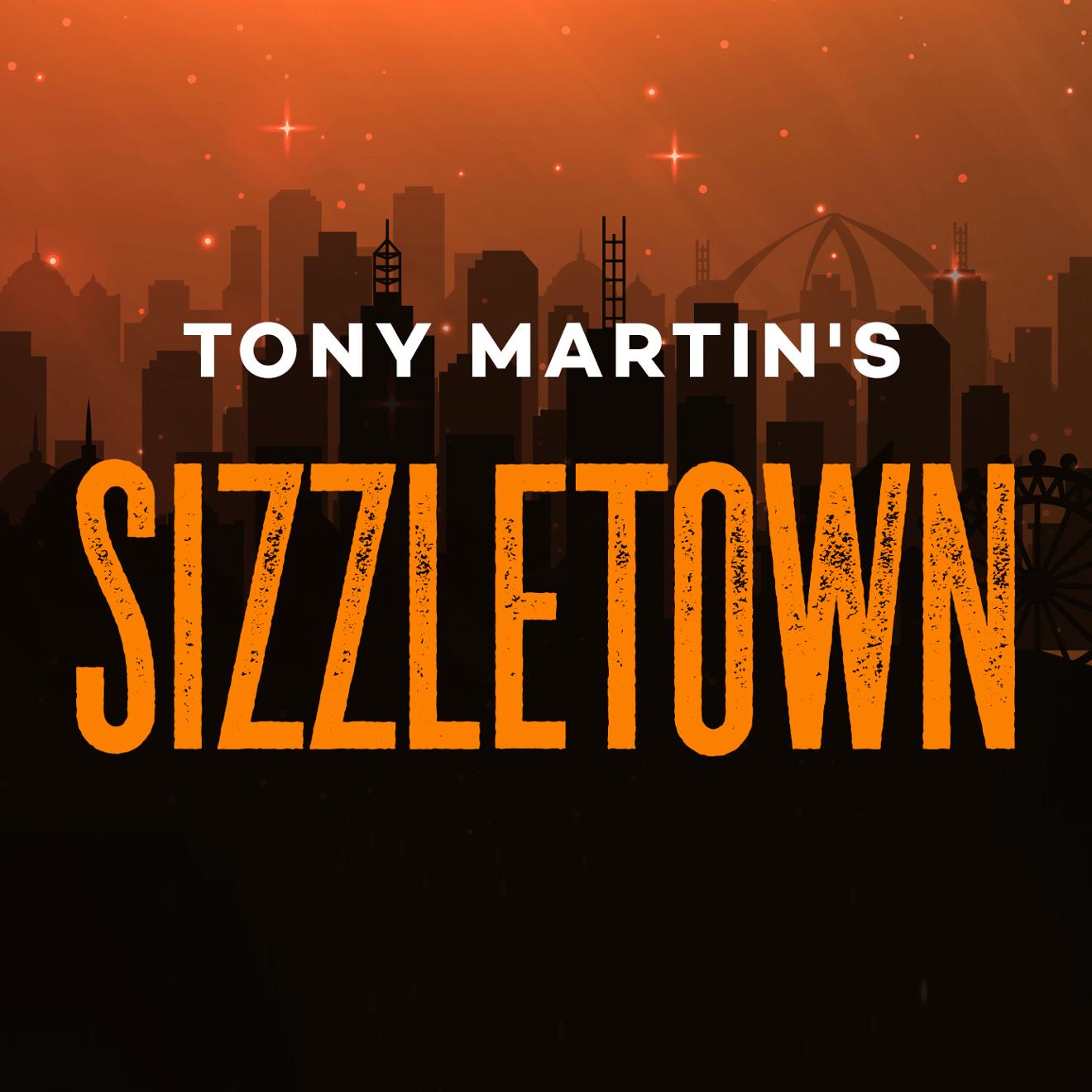 Tony Martin's SIZZLETOWN Merch Store's account image
