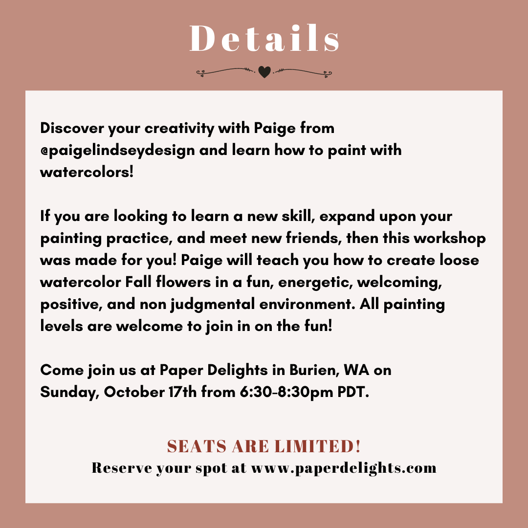 Learn how to paint loose watercolor Fall flowers at Paper Delights in Burien, WA