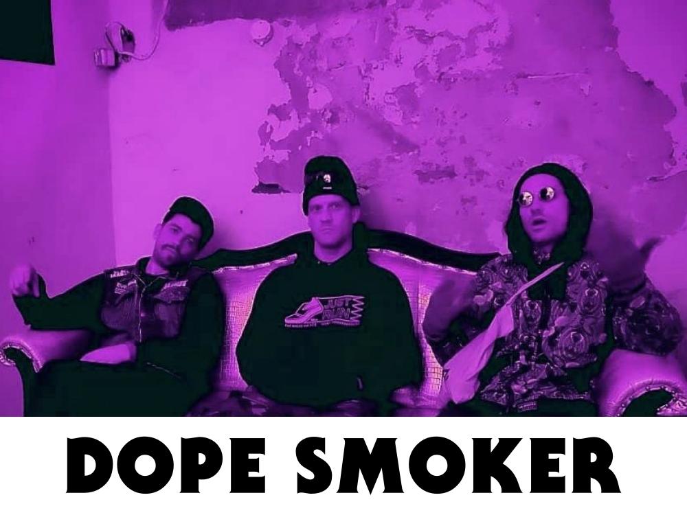 Dope Smoker
