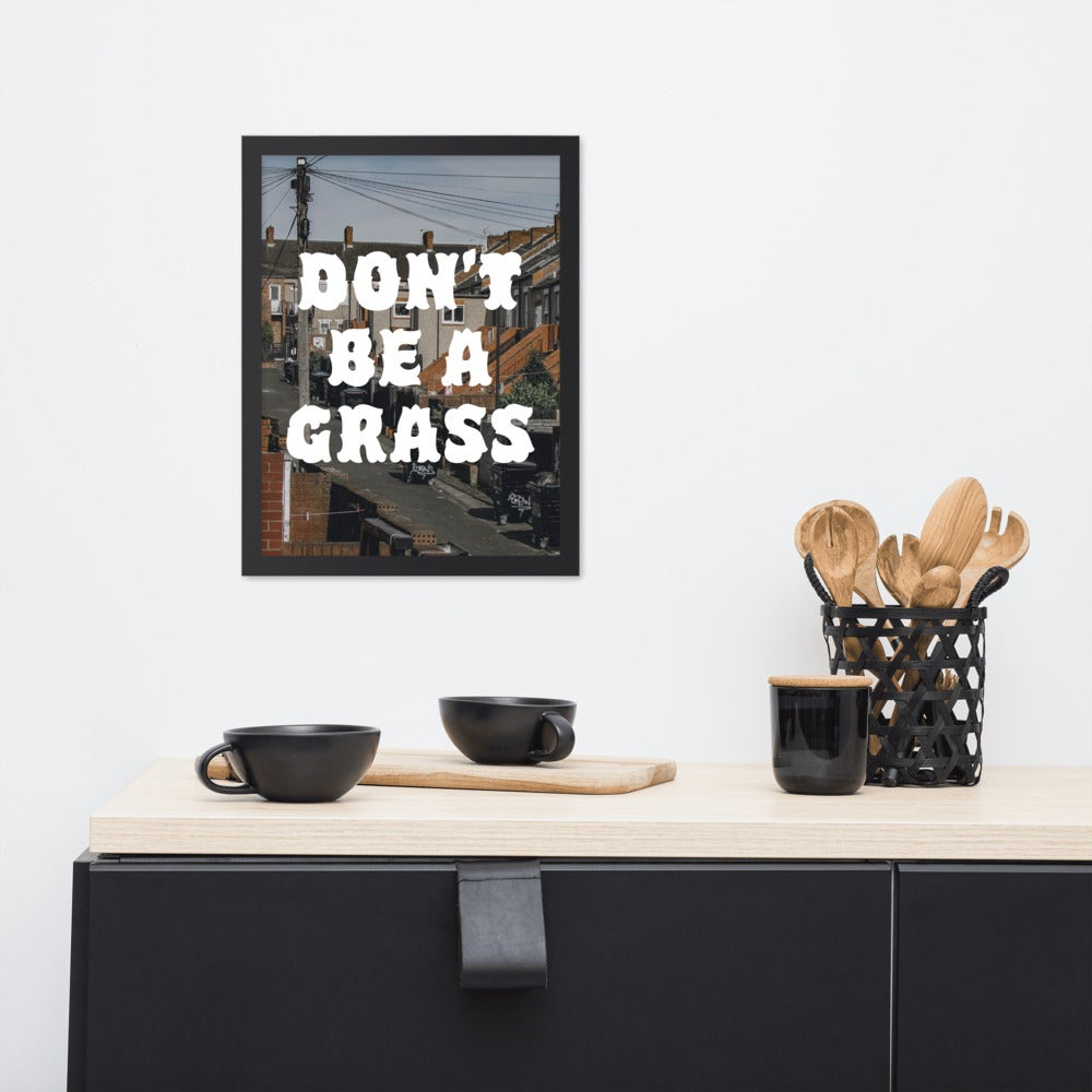 Image of Don't Be A Grass - Framed Print