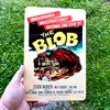 The Blob Movie Poster<br>Metal Sign