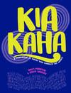 Kia Kaha - A story book of Māori who changed the world .