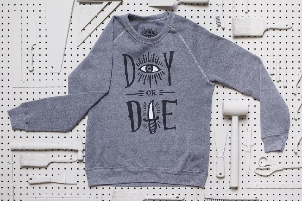 DIY or DIE Pullover