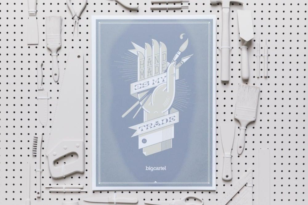 Handmade is My Trade Print