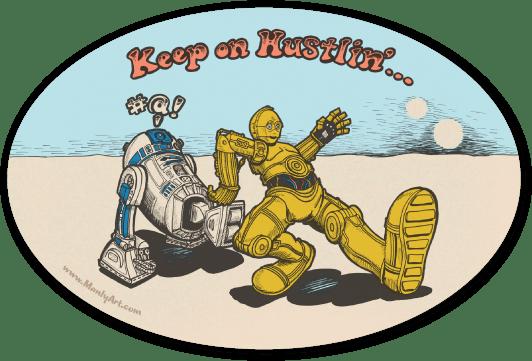 Image of Keep on Hustlin'... Stickers