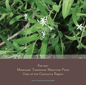 Image of Kar-Kar: Mitakoodi Traditional Medicinal Plant Uses of the Cloncurry Region