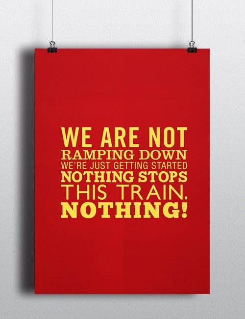 Image of Nothing Stops This Train - Poster A1 - PRE-ORDER!