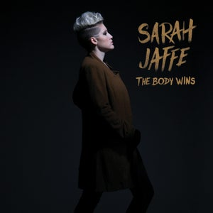 Image of Sarah Jaffe : The Body Wins CD