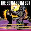 The Boom Boom Box : Until Your Eyes Get Used To The Darkness CD