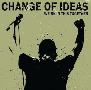 """Image of Change Of Ideas """"We're In This Together"""" CDEP"""