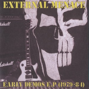 Image of EXTERNAL MENACE - Early Demos EP (1979-84) 7""