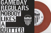 "Image of Gameday Regulars Nobody Likes a Quitter 7"" Vinyl EP"