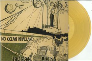 "Image of Brendan Rivera - No Ocean in Ireland - 12"" Vinyl LP"