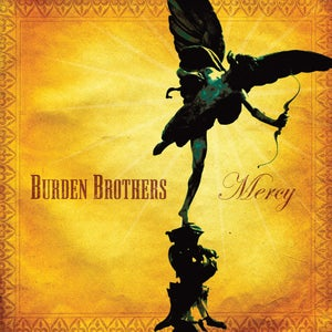 Image of Burden Brothers : Mercy CD