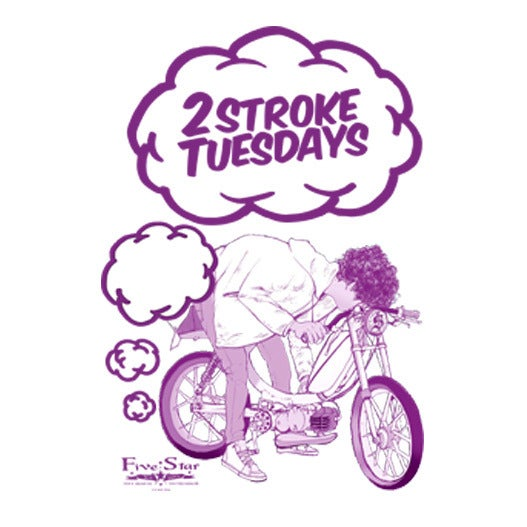 Image of 2-Stroke Tuesdays