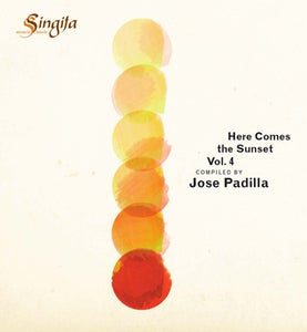 Image of Jose Padilla - Here Comes The Sunset Vol. 4