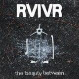 Image of RVIVR - The Beauty Between LP Euro press BLACK Vinyl