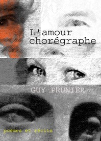 Image of L'amour chorégraphe de Guy Prunier