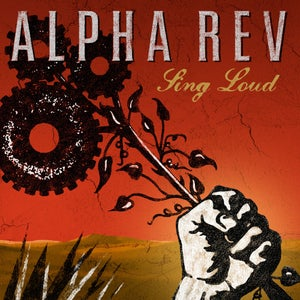 "Image of Alpha Rev: Sing Loud 7"" Single"