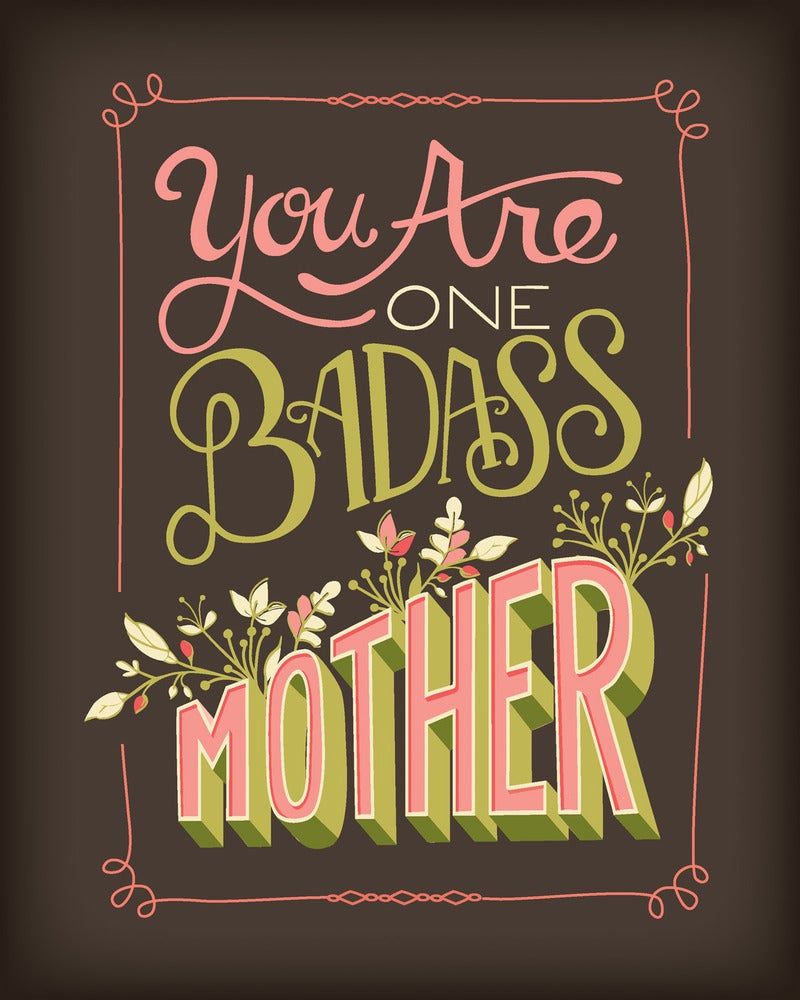 Image of Badass Mother - Print