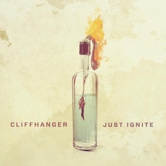 Image of CLIFFHANGER - JUST IGNITE EP