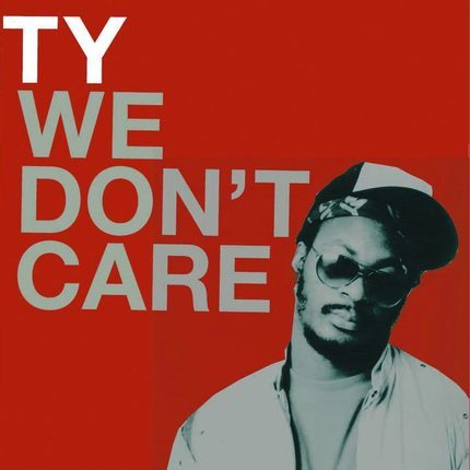 Image of We Don't Care - Ty   Vinyl