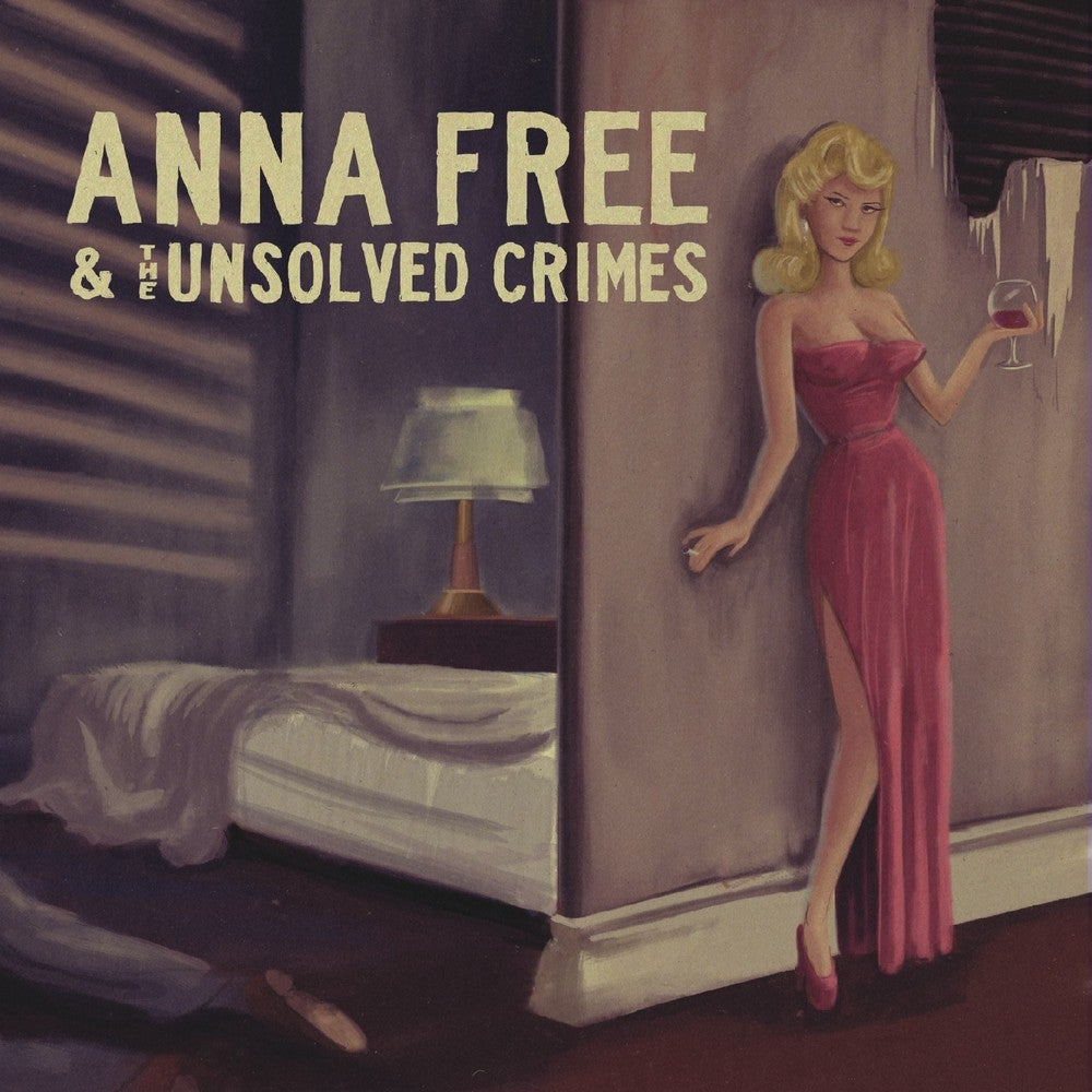 Image of Anna Free & The Unsolved Crimes