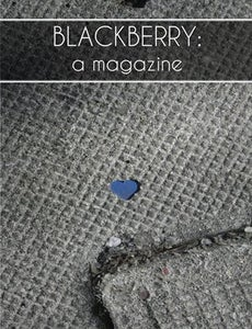 """Image of BLACKBERRY: a magazine, Issue 3, """"Where the light is"""""""