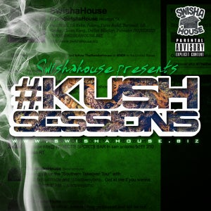 Image of KUSH SESSION