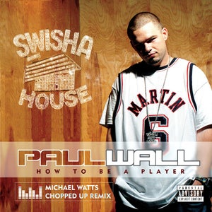 Image of PAUL WALL - HOW TO BE A PLAYER