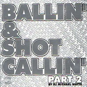 Image of BALLIN & SHOT CALLIN