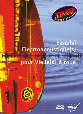 Image of DVD  Essai[s] Electroacoustique[s] pour Vielle[s] à roue