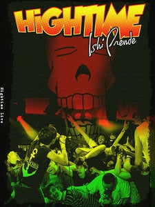 Image of HIGHTIME - Ishi Prende Live DVD