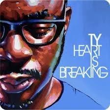 Image of Heart Is Breaking - Ty | CD SINGLE