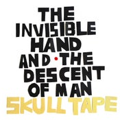 Image of Skull Tape - The Invisible Hand & The Descent of Man CD