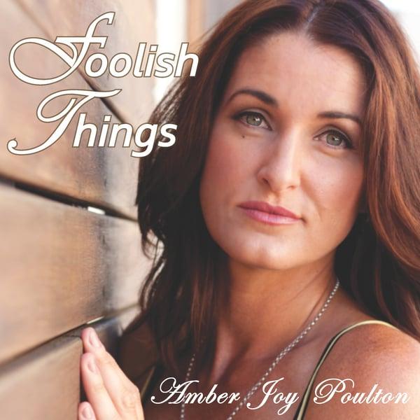 Image of Foolish Things (latest album)