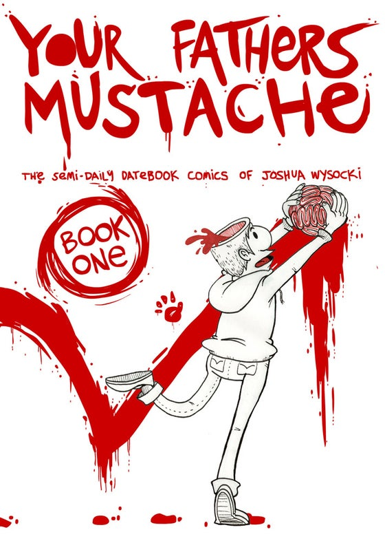 Image of Your Fathers Mustache - Book 1