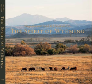 Image of The Spirit of Wyoming: Wagonhound Land and Livestock Co.