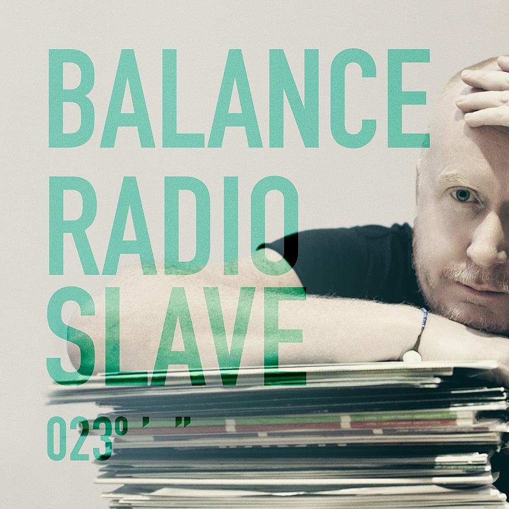 Image of Radio Slave - Balance 023