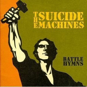 Image of The Suicide Machines - Battle Hymns LP