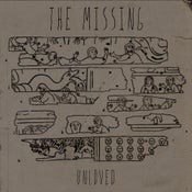 Image of The Missing - Unloved 7""
