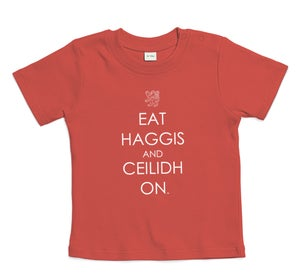Image of 'Eat Haggis and Ceilidh On' baby t-shirt : Red