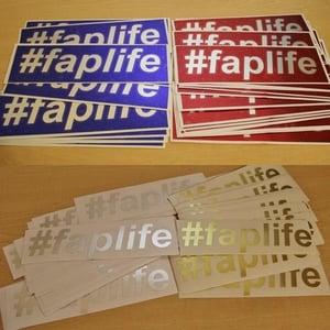 Image of #faplife die cut vinyl decal