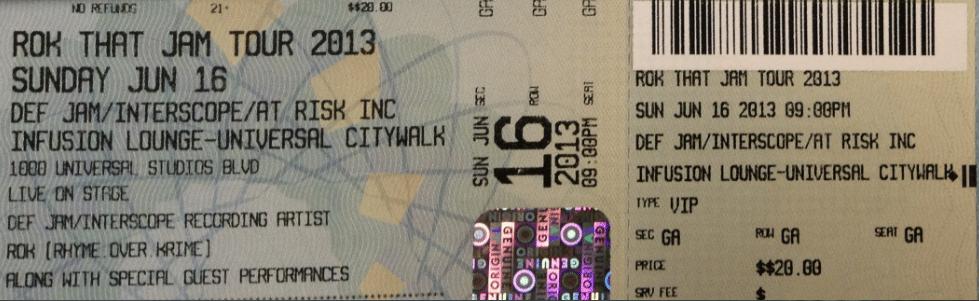 "Image of ROK THAT JAM TOUR 2013 ""TICKET"" JUNE 16 2013"