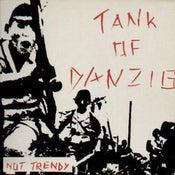 "Image of TANK OF DANZIG ""Not trendy"" CD 2013"