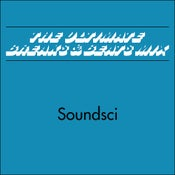 Image of **SOLD OUT** SOUNDSCI - 'The Ultimate (Breaks & Beats Mix)' 45