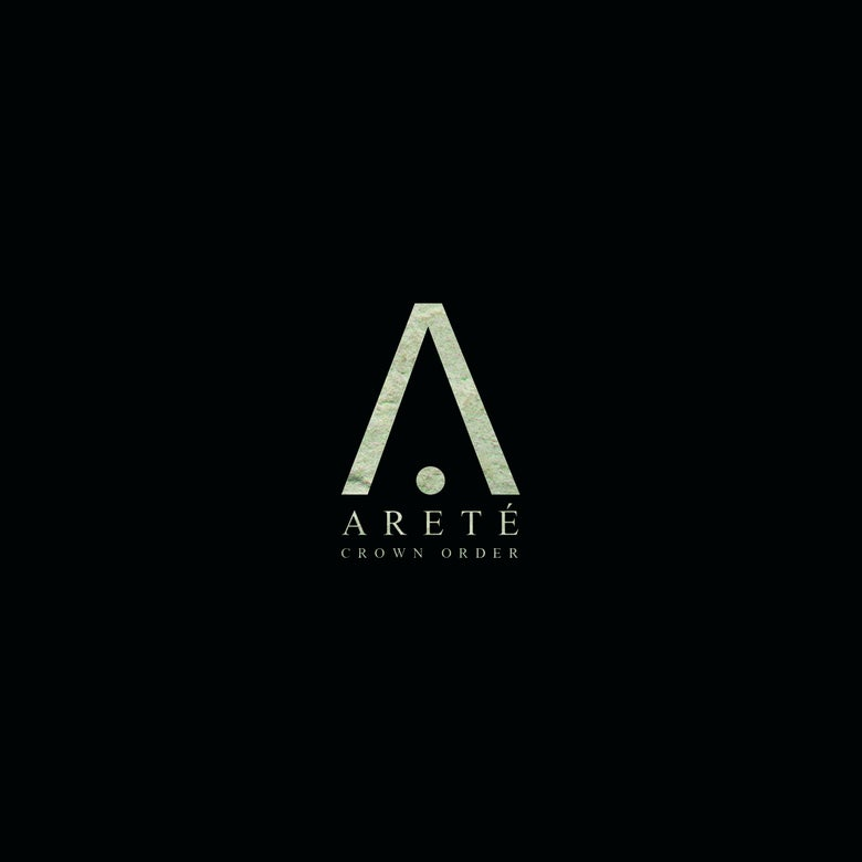 Image of Crown Order X Areté - The Album