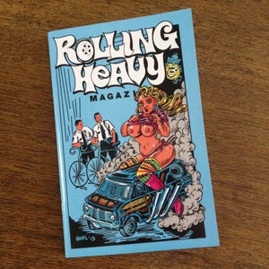 Image of Rolling Heavy Magazine Issue #003