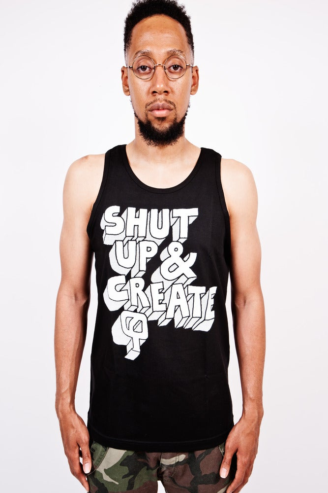 Image of SHUT UP & CREATE (Tank Top)