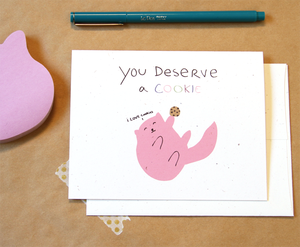 Image of You deserve a cookie
